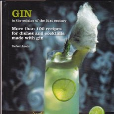 Libros de segunda mano: * GINEBRA * GASTRONOMÍA * GIN IN THE CUISINE OF THE 21ST CENTURY / ;PRESENTED BY MANUEL GIRÓ. Lote 193039023