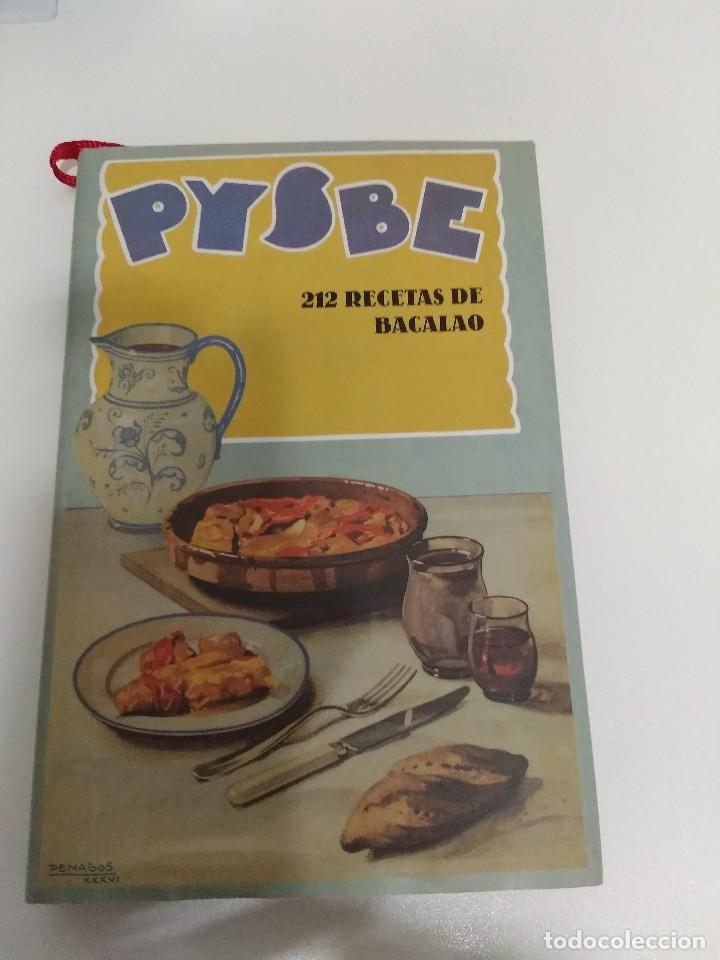 PYSBE / 212 RECETAS DE BACALAO / PESQUERIA Y SECADORES DE BACALAO DE ESPAÑA S.A. (Libros de Segunda Mano - Cocina y Gastronomía)