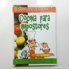 Libros de segunda mano: COCINA PARA IMPOSTORES. EL GRAN LIBRO DE COCINA DE FALSARIUS CHEF (2007) PRIMERA EDICIÓN, NUEVO. Lote 194012280