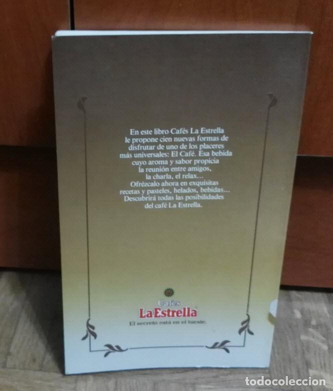 Libros de segunda mano: 100 Recetas con Cafe Cafes La Estrella Ediciones Ibis 1986 - Foto 3 - 194085547