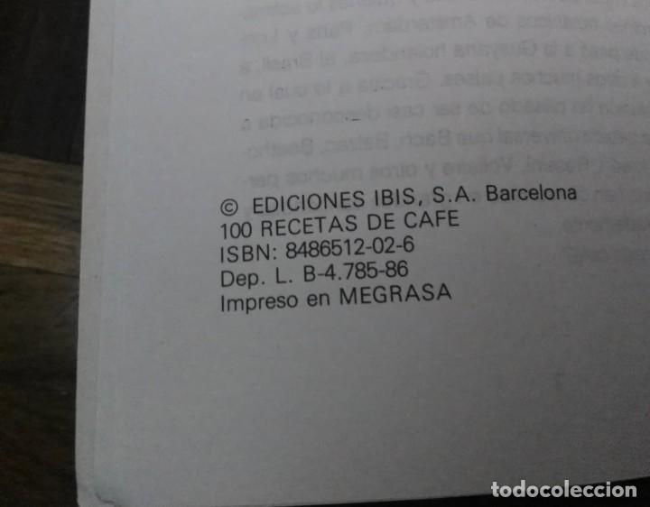Libros de segunda mano: 100 Recetas con Cafe Cafes La Estrella Ediciones Ibis 1986 - Foto 5 - 194085547