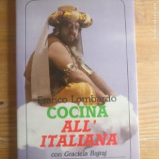 Libros de segunda mano: COCINA «ALL'ITALIANA». CON GRACIELA BAJRAJ LOMBARDO, FRANCO MUCHNIK EDITORES. 1986 159PP. Lote 194207090