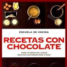 Libros de segunda mano: B3627 - ESCUELA DE COCINA. RECETAS CON CHOCOLATE. PASO A PASO. PASTELES TARTAS. MAGDALENAS. GALLETAS. Lote 194280411