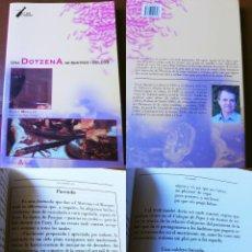 Libros de segunda mano: UNA DOTZENA DE POSTRES I DOLÇOS. MARQUÉS VICENTE. 2006. Lote 194295071