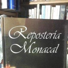 Libros de segunda mano: REPOSTERIA MONACAL. POSTRES Y DULCES DE LAS HERMANAS CLARISAS. 194 RECETAS DE 70 MONASTERIOS.. Lote 194530312