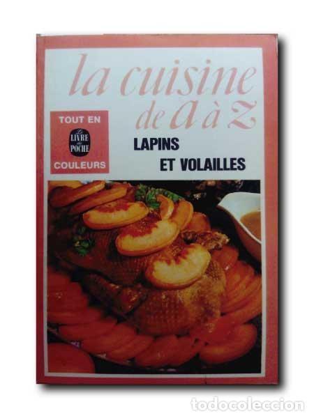 Lapins Et Volailles La Cuisine De A A Z Buy Books Of Cookery
