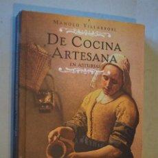 Libros de segunda mano: DE COCINA ARTESANA EN ASTURIAS. MANOLO VILLARROEL.. Lote 194561812