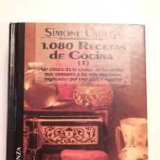 Libros de segunda mano: 1080 RECETAS DE COCINA (1) - SIMONE ORTEGA. Lote 194687912
