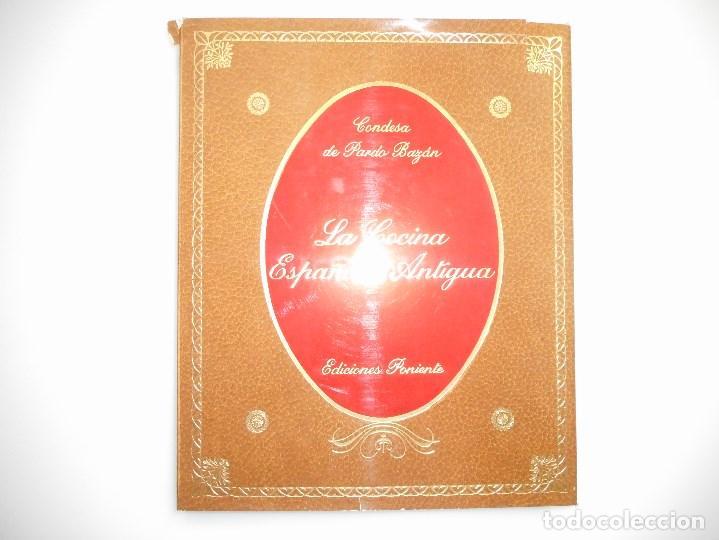 CONDESA DE PARDO BAZÁN LA COCINA ESPAÑOLA ANTIGUA Y98877T (Libros de Segunda Mano - Cocina y Gastronomía)
