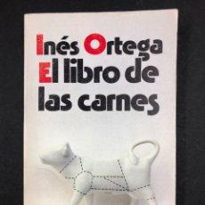Libros de segunda mano: EL LIBRO DE LAS CARNES - INES ORTEGA - ALIANZA EDITORIAL Nº 1476 - AÑO EDICION 1990. Lote 194710827
