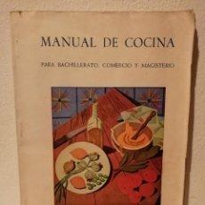 Libros de segunda mano: MANUAL DE PARA BACHILLERATO - COCINA - COMERCIO Y MAGISTERIO - FALANGE ESPAÑOLA- ERNESTO GIMENEZ. Lote 194743715