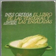 Libros de segunda mano: EL LIBRO DE LAS VERDURAS Y ENSALADAS. INES ORTEGA. Lote 194903662
