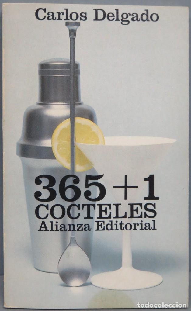 365+1 COCTELES. CARLOS DELGADO (Libros de Segunda Mano - Cocina y Gastronomía)