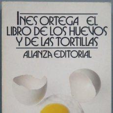Libros de segunda mano: EL LIBRO DE LOS HUEVOS Y DE LAS TORTILLAS. Lote 195042258