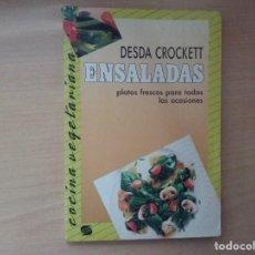 Libros de segunda mano: ENSALADAS VEGETARIANAS: PLATOS FRESCOS PARA TODAS LAS OCASIONES - DESDA CROCKETT. Lote 195146356