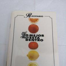 Libros de segunda mano: RECETARIO, LO MEHOR ESTÁ DENTRO. CÍTRICOS: NARANJAS Y LIMONES.. Lote 195404862