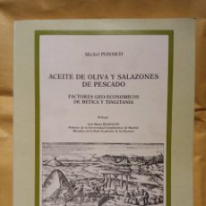 Libros de segunda mano: EDITORIAL COMPLUTENSE ACEITES DE OLIVA Y SALAZONES DE PESCADO. Lote 195430862