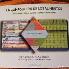 Libros de segunda mano: COMPOSICION DE LOS ALIMENTOS, LA ORTEGA/LOPEZ/REQUEJO/CARVAJALES COMPLUTENSE PRIMERA EDICIÓN. Lote 195432707