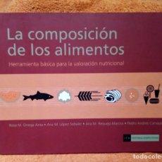 Libros de segunda mano: EDITORIAL COMPLUTENSE LA COMPOSICIÓN DE LOS ALIMENTOS 2 REEDICIÓN. Lote 195432948