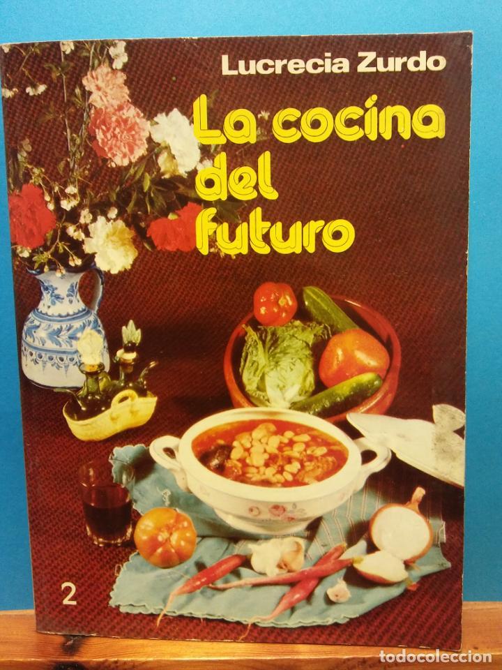 LA COCINA DEL FUTURO II. LUCRECIA ZURDO. EDICIONES PAULINAS (Libros de Segunda Mano - Cocina y Gastronomía)