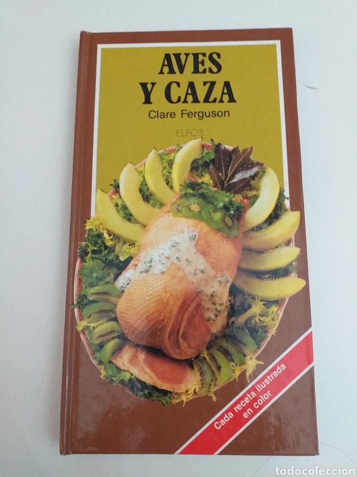 AVES Y CAZA DE CLARE FERGUSON (Libros de Segunda Mano - Cocina y Gastronomía)