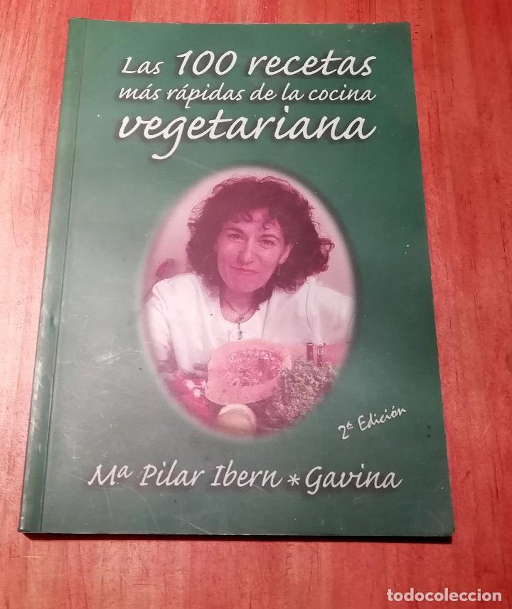 LAS 100 RECETAS MÁS RÁPIDAS DE LA COCINA VEGETARIANA (Libros de Segunda Mano - Cocina y Gastronomía)