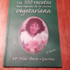 Libros de segunda mano: LAS 100 RECETAS MÁS RÁPIDAS DE LA COCINA VEGETARIANA. Lote 195791643