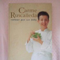 Libros de segunda mano: CARME RUSCALLEDA - CUINAR PER SER FELIC EDIT/COLUMNA,AMB CATALA HUMANOS. Lote 195795992