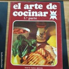 Libros de segunda mano: ARTE DE COCINAR 1 PARTE MARIA LUISA GARCIA ACEPTO OFERTAS. Lote 195951861