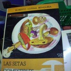 Livros em segunda mão: LAS SETAS COMESTIBLES DE EUROPA, ROBERTO LOTINA BENGURIA. L.24314-125. Lote 287468238