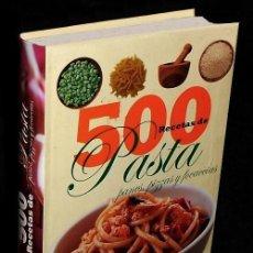 Libros de segunda mano: 500 RECETAS DE PASTA. PANES. PIZZAS. FOCACCIAS. COCINA. GASTRONOMIA.. Lote 196392358