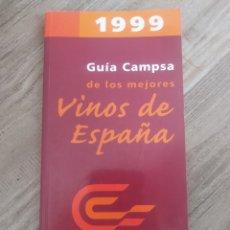 Libros de segunda mano: GUÍA CAMPSA DE LOS MEJORES VINOS DE ESPAÑA 1999. Lote 197096371