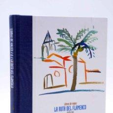 Livres d'occasion: LIBROS DE VIAJES 2. LA RUTA DEL FLAMENCO (JACOBO PÉREZ ENCISO / ALBERTO GARCÍA REYES) SEVILLA, 2003. Lote 266856754