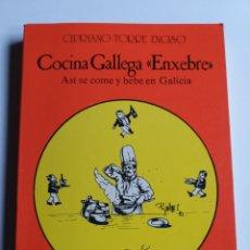 Livros em segunda mão: COCINA GALLEGA .ENXEBRE . ASÍ SE COME Y BEBE EN GALICIA CIPRIANO TORRES. Lote 197860501