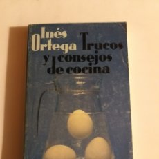 Livres d'occasion: - TRUCOS Y CONSEJOS DE COCINA - INES ORTEGA - 11X18 ALIANZA BOLSILLO. Lote 44873576