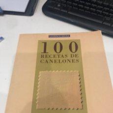 Libros de segunda mano: 100 RECETAS DE CANELONES. Lote 198472617
