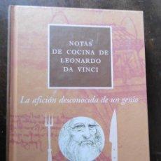Libros de segunda mano: NOTAS DE COCINA DE LEONARDO DA VINCI. Lote 199267986