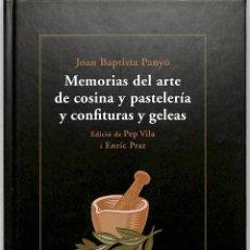 Libros de segunda mano: MEMORIAS DEL ARTE DE COSINA Y PASTELERÍA Y CONFITURAS Y GELEAS Y JOAN QUADERNS CREMA. Lote 199294048