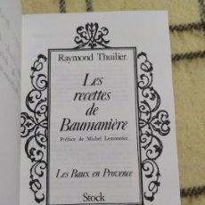 Libros de segunda mano: 1980. LAS RECETAS DE BAUMANIERE. DEDICADO POR SU AUTOR, RAYMOND THUILIER. . Lote 199392096