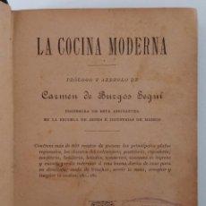 Libros de segunda mano: LA COCINA MODERNA. ARREGLOS DE CARMEN DE BURGOS SEGUI. . Lote 199832122