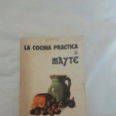 Libros de segunda mano: LA COCINA PRÁCTICA DE MAYTE DEDICADO. Lote 200032558