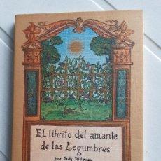 Libros de segunda mano: EL LIBRITO DEL AMANTE DE LAS LEGUMBRES. POR JUDY RIDGWAY. EL CUERNO DE LA ABUNDANCIA. ED.J.J.OLAÑETA. Lote 200166322