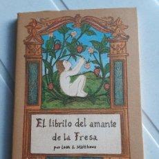 Libros de segunda mano: EL LIBRITO DEL AMANTE DE LA FRESA. LEAH S. MATTHEUS. COL. EL CUERNO DE LA ABUNDANCIA. ED.J.J.OLAÑETA. Lote 200169667