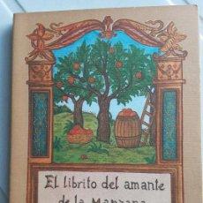 Libros de segunda mano: EL LIBRITO DEL AMANTE DE LA MANZANA.MAVIS BUDD. COL. EL CUERNO DE LA ABUNDANCIA. ED.J.J.OLAÑETA. Lote 200170190