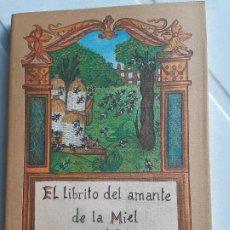 Libros de segunda mano: EL LIBRITO DEL AMANTE DE LA MIEL. MAVIS BUDD. COL. EL CUERNO DE LA ABUNDANCIA. ED.J.J.OLAÑETA. Lote 200170351