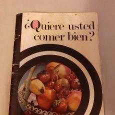 Libros de segunda mano: LIBRO QUIERE USTED COMER BIEN. (STARLUX) 1.972. Lote 200289590