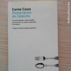 Libros de segunda mano: RESTAURANTES DE CATALUÑA CARME CASAS PRÓLOGO DE MANUEL VÁZQUEZ MONTALBÁN RBA. Lote 201979772