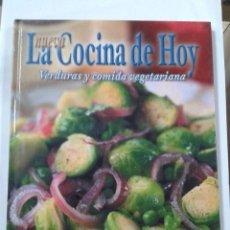Libros de segunda mano: LA NUEVA COCINA DE HOY. VERDURAS Y COMIDA VEGETARIANA. Lote 202021757