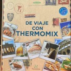 Livros em segunda mão: DE VIAJE CON THERMOMIX. Lote 202812252