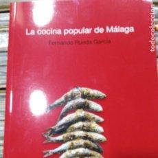 Libri di seconda mano: LA COCINA POPULAR DE MALAGA. Lote 202905956